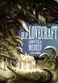 Howard Phillips Lovecraft: SMYČKA MEDÚZY A JINÉ PŘÍBĚHY