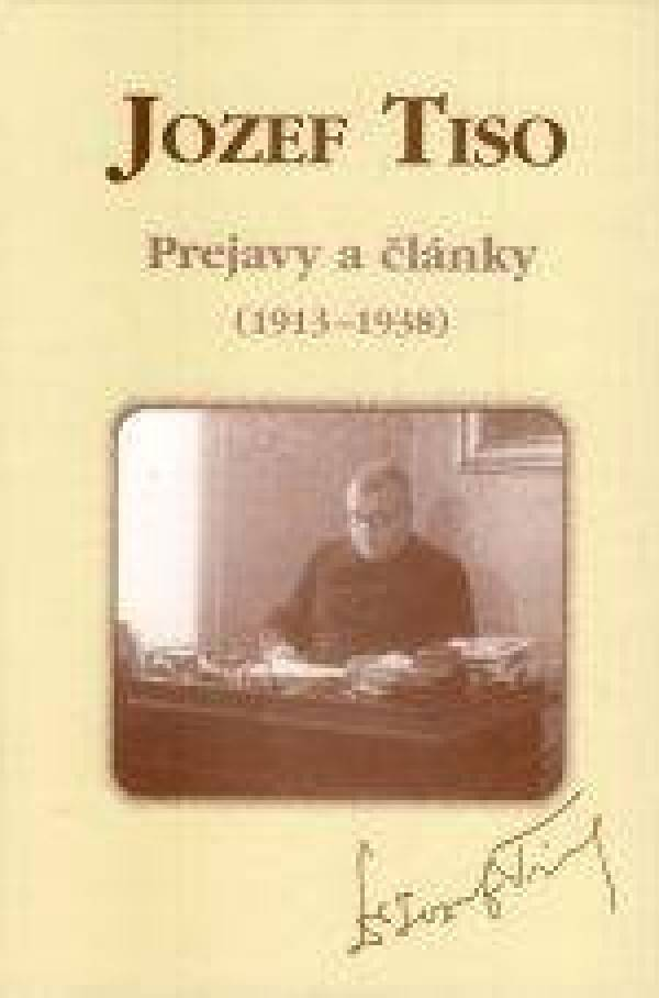 Jozef Tiso Prejavy A Clanky 1913 1939 Pod Vŕskom